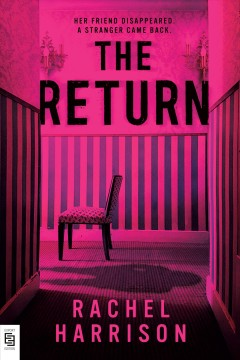 The return /  Rachel Harrison. - Rachel Harrison.