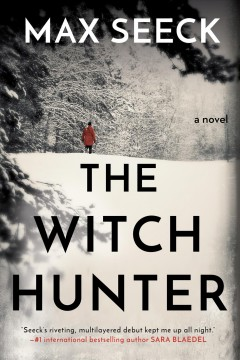 The witch hunter /  Max Seeck ; translation by Kristian London.