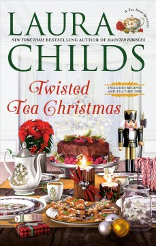 Twisted tea Christmas /  Laura Childs.