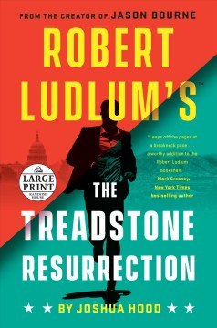 Robert Ludlum's The Treadstone resurrection /  Joshua Hood. - Joshua Hood.