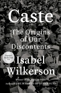 Caste : the origins of our discontents / Isabel Wilkerson. - Isabel Wilkerson.