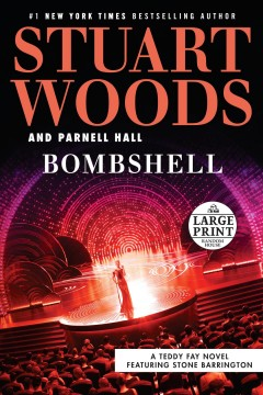 Bombshell /  Stuart Woods and Parnell Hall. - Stuart Woods and Parnell Hall.