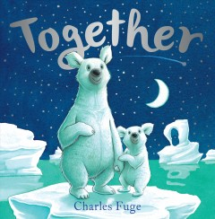 Together /  Charles Fuge. - Charles Fuge.
