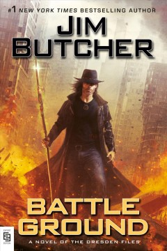 Battle ground : a novel of the Dresden files / Jim Butcher. - Jim Butcher.