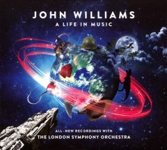 John Williams : a life in music.