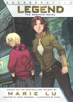 Legend : the graphic novel / adapted by Leigh Dragoon ; illustrated by Kaari. - adapted by Leigh Dragoon ; illustrated by Kaari.