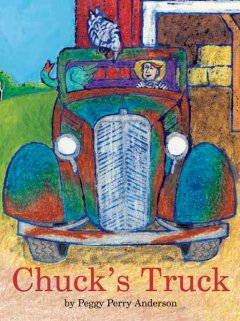 Chuck's truck /  by Peggy Perry Anderson. - by Peggy Perry Anderson.