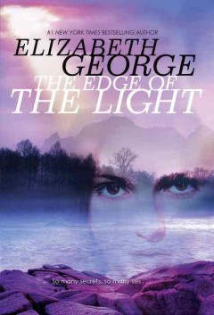The edge of the light /  by Elizabeth George. - by Elizabeth George.