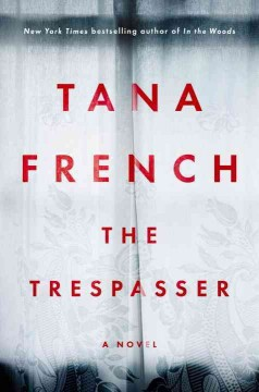 The Trespasser / Tana French - Tana French