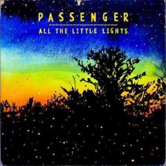 All the little lights /  Passenger.