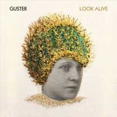 Look alive /  Guster. - Guster.