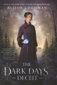 The Dark Days deceit /  Alison Goodman. - Alison Goodman.