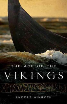 The age of the Vikings /  Anders Winroth.