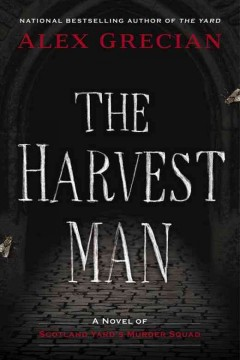 The harvest man /  Alex Grecian.