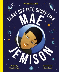 Mae Jemison : Blast Off into Space, Like
