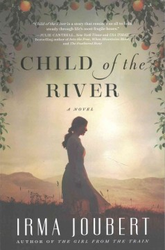 Child of the river /  Irma Joubert ; [translation: Else Silke]. - Irma Joubert ; [translation: Else Silke].
