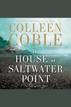 The house at Saltwater Point /  Colleen Coble. - Colleen Coble.