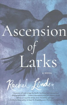 Ascension of larks /  Rachel Linden. - Rachel Linden.