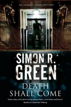 Death shall come /  Simon R. Green.