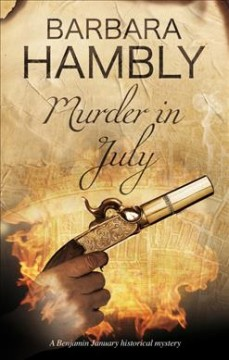 Murder in July /  Barbara Hambly.