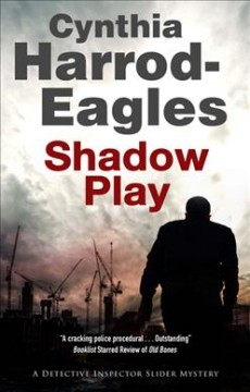 Shadow play /  Cynthia Harrod-Eagles. - Cynthia Harrod-Eagles.