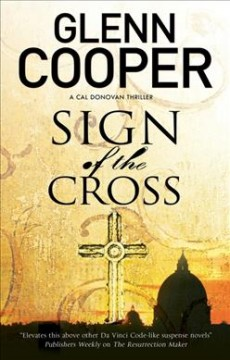 Sign of the cross /  Glenn Cooper - Glenn Cooper