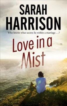 Love in a mist /  Sarah Harrison.
