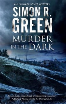 Murder in the dark /  Simon R. Green.