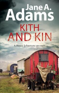 Kith and kin /  Jane A. Adams.