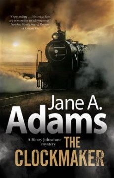 The clockmaker /  Jane A. Adams. - Jane A. Adams.