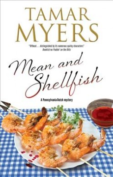 Mean and shellfish /  Tamar Myers. - Tamar Myers.