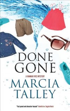 Done gone /  Marcia Talley.