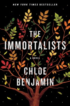 The Immortalists / Chloe Benjamin - Chloe Benjamin