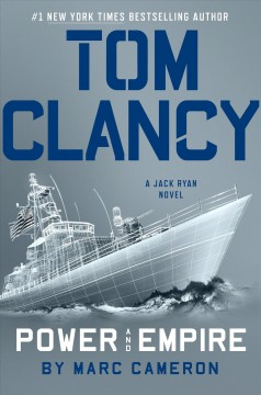 Tom Clancy's power and empire /  Marc Cameron.