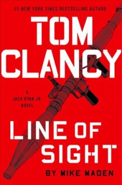 Tom Clancy Line Of Sight / Mike Maden - Mike Maden