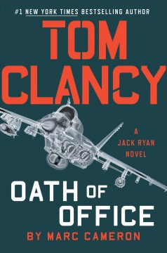 Tom Clancy: Oath Of Office / Marc Cameron - Marc Cameron