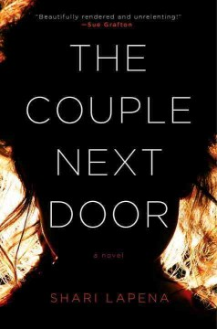 The couple next door /  Shari Lapena. - Shari Lapena.