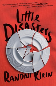 Little disasters /  Randall Klein.