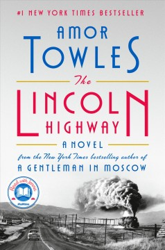 The Lincoln highway /  Amor Towles.