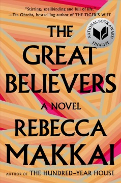 The great believers /  Rebecca Makkai. - Rebecca Makkai.