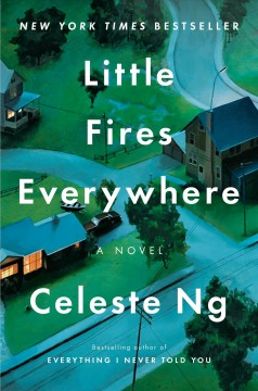 Little Fires Everywhere / Celeste Ng - Celeste Ng