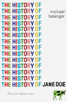 The history of Jane Doe /  Michael Belanger. - Michael Belanger.