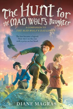 The hunt for the Mad Wolf's daughter /  Diane Magras. - Diane Magras.