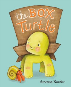 The box turtle /  by Vanessa Roeder.