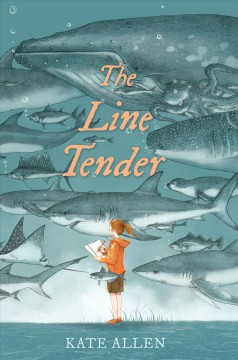 The line tender /  by Kate Allen. - by Kate Allen.