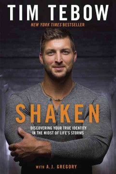 Shaken / Tim Tebow with A J Gregory