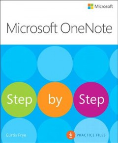 Microsoft OneNote step by step /  Curtis Frye.