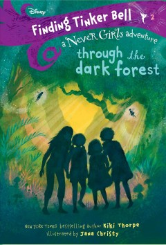 Through the dark forest /  written by Kiki Thorpe ; illustrated by Jana Christy.