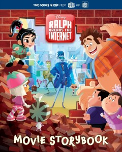 Ralph breaks the internet movie storybook /  [adapted by Bill Scollon ; illustrated by the Disney Storybook Art Team]. - [adapted by Bill Scollon ; illustrated by the Disney Storybook Art Team].