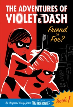 The Adventures of Violet and Dash : Friend or Foe?